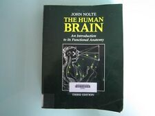 THE HUMAN BRAIN: AN INTRODUCTION TO ITS FUNCTIONAL ANATOMY 3RD ED - JOHN NOLTE