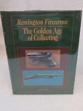 Robert W.D. Ball  REMINGTON FIREARMS: THE GOLDEN AGE OF COLLECTING c. 1995 HC/DJ