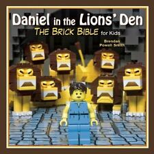 The Brick Bible for Kids: Daniel in the Lions' Den : The Brick Bible for Kids...