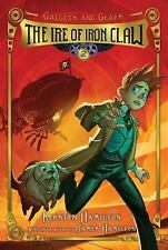 The Ire of Iron Claw: Gadgets and Gears, Book 2-ExLibrary