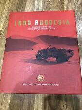 LRDG Rhodesia: Rhodesians in the Long Range Desert Group - SAS - PPA - LRP