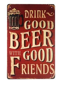 drink good beer with good friends tin metal sign modern kitchen wall