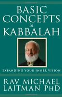 Basic Concepts in Kabbalah by Laitman PhD, Rav Michael Paperback Book The Fast
