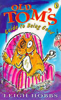 (Good)-Old Tom's Guide to Being Good (Young Puffin Confident Readers) (Paperback