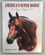 Signed by Carol Harris America's Super Horse: The Story of Rugged Lark HBDJ