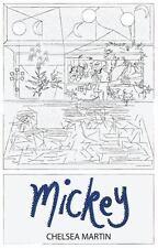 MICKEY - MARTIN, CHELSEA - NEW PAPERBACK BOOK