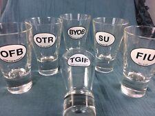 6 Tapered Novelty Party Triple Shot Glasses Heavy Bottom Acronym TGIF BYOB OTR