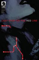 LAST STOP ON THE RED LINE #1 CBSI MURDER MYSTERY NETFLIX DARK HORSE COMICS 2019