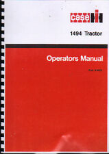 """CASE IH """"1494"""" Tractor Operator Instruction Manual"""