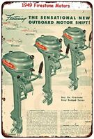 "Firestone Outboard Motors 1949 Vintage Boat Ad Rustic Retro Metal Sign 8"" x 12"""