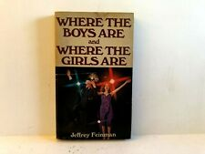 Where The Boys Are Where The Girls Are Jeffrey Feinman Ventura Vintage Paperback