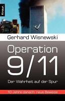 Wisnewski, G: Operation 9/11 von Gerhard Wisnewski (2011, Taschenbuch)