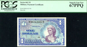 $1 MPC Series 661 - Military Payment Certificates PCGS 67 PPQ