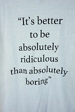 Large Neiman Marcus Better Ridiculous than Boring T Shirt Ivory Long Sleeve Mens