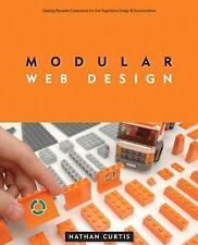 Modular Web Design: Creating Reusable Components for User Experience Design and