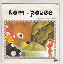 """TOM ~ POUCE Vinyle 45T 7"""" Conte GRIMM Pierre SPIERS Denise CHABOT -ALORS RACONTE"""