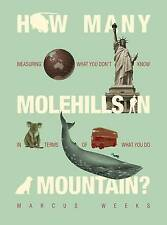How Many Molehills in a Mountain?,Marcus Weeks,New Book mon0000088268
