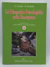 LE DINAMICHE PSICOLOGICHE NELLE EMERGENZE IDELSON GNOCCHI LIBRO 2009 CROCE ROSSA