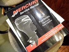 2001-06 MERCURY SERVICE MANUAL 115 FOUR STROKE SER# 0T178500-1B366822