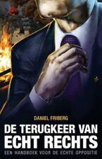 de Terugkeer Van Echt Rechts (Paperback or Softback)
