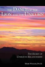 The Dance of the Lion and the Unicorn by Mark Waller (2007, Paperback)