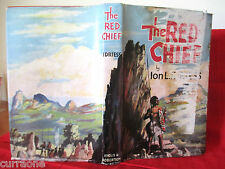 Ion L Idriess THE RED CHIEF 1955 HCDJ AUSTRALIAN chief of the Gunnedarr