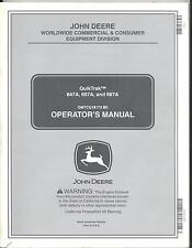 John Deere QuikTrak 647A 657A 667A Mower Operators Manual OMTCU18173