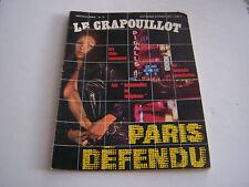 MAGAZINE LE CRAPOUILLOT NOUVELLE SERIE  . N° 17 . PARIS DEFENDU . BON ETAT .