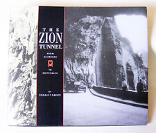 THE ZION TUNNEL From Slickrock to Switchback 1989 Soft Cover Donald T Garate