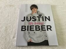 JUSTIN BIEBER OH BABY  2010  paperback book