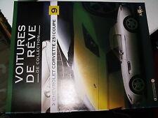 µµ Altaya Voitures de Reve de collection n°9 Chevrolet Corvette Z51 coupé