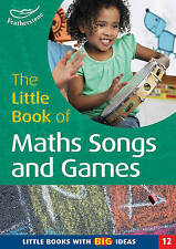 The Little Book of Maths Songs and Games: Little Books with Big Ideas (Little Bo