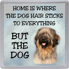 "Briard Dog Coaster ""Home is Where the dog hair sticks........"" by Starprint"