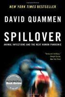 Spillover: Animal Infections and the Next Human Pandemic by David Quammen (PÐF)