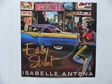 ISABELLE ANTENA Easy street 7twi750 ( compo NILE RODGERS Bernard EDWARDS )