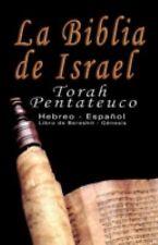 La Biblia de Israel: Torah Pentateuco: Hebreo - Espanol: Libro de Bereshit - Gen