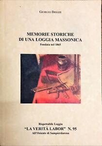 MEMORIE STORICHE DI UNA LOGGIA MASSONICA - G. BRIGHI