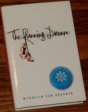 The Running Dream SIGNED by Wendelin Van Draanen 2011 HC
