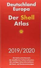 Der Shell Atlas 2019/2020 Deutschland 1:300 000, Europa 1:750 000, Topzustand