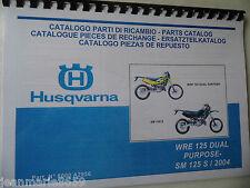 COPIE CATALOGUE PARTS CATALOGUE HUSQVARNA WRE 125 DUAL PURPOSE /SM 125S 2004