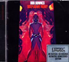 BOB DOWNES deep down heavy Esoteric CD NEU