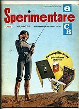 SPERIMENTARE # N.6 Giugno 1976 # Rivista Mensile Elettronica Elettrotecnica