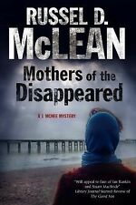 A J. Mcnee Mystery: Mothers of the Disappeared 3 by Russel D. McLean (2014,...