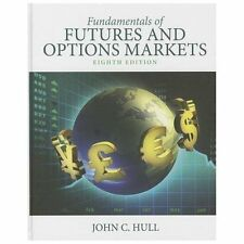 Fundamentals of Futures and Options Markets by John C Hull: New