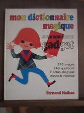 Mon dictionnaire magique/ Fernand Nathan