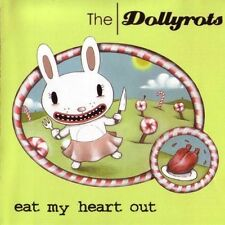 Eat My Heart Out - Dollyrots (2017, CD NEUF)