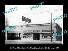 OLD HISTORIC PHOTO OF SAN JOSE CALIFORNIA, SAN JOSE GOODYEAR TIRE STORE 1920