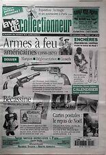 La Vie du Collectionneur n°110 - Armes à feu américaines Bécassine Repas noël CP