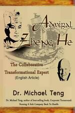 Admiral Zheng He : The Collaborative Transformational Expert (English...