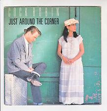 """COCK ROBIN Vinyl 45T 7"""" JUST AROUND THE CORNER - OPEN BOOK - CBS 650824 F Rèduit"""